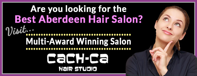 Are you looking for the best aberdeen hair salon cach for Aberdeen beauty salon